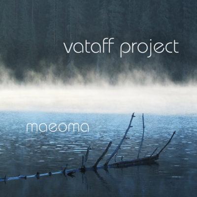 Vataff – Maeoma